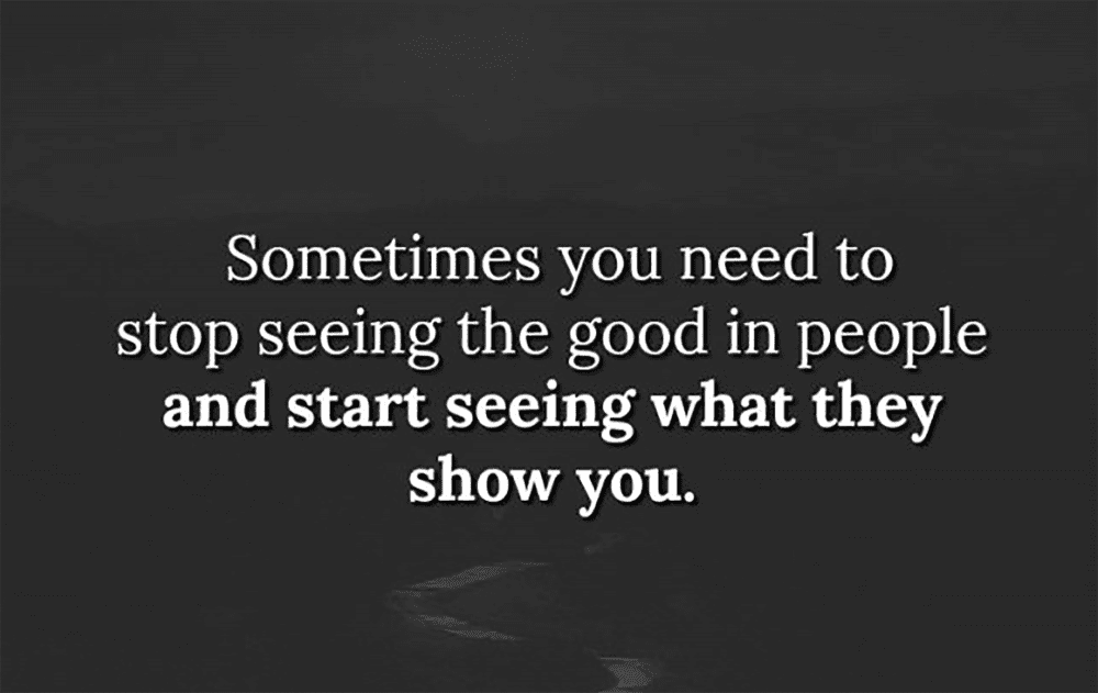 If They Show You Their Toxic Flaws, See Them