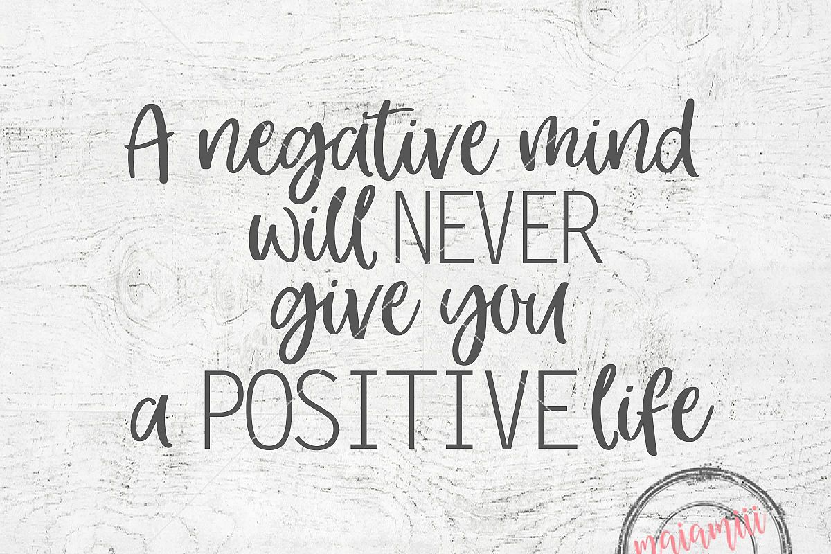 To Live A Positive Life, Leave Your Negative Mind Behind