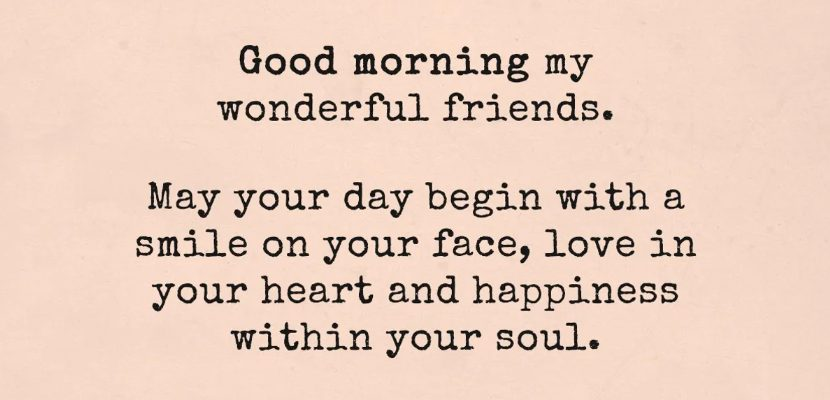 Wonderful Friends: Start Doing These Things Every Morning