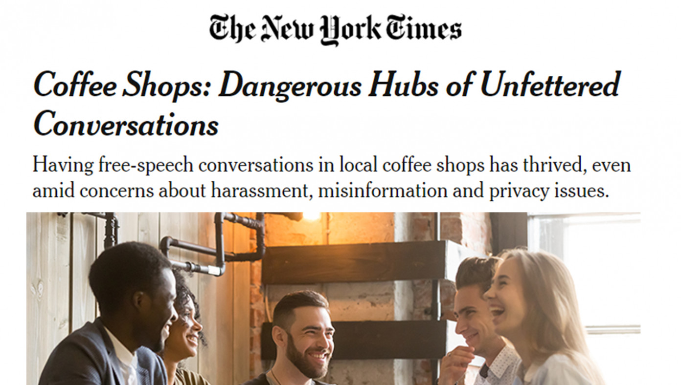 new york times calls for banning coffee shops after learning people can have uncensored conversations there