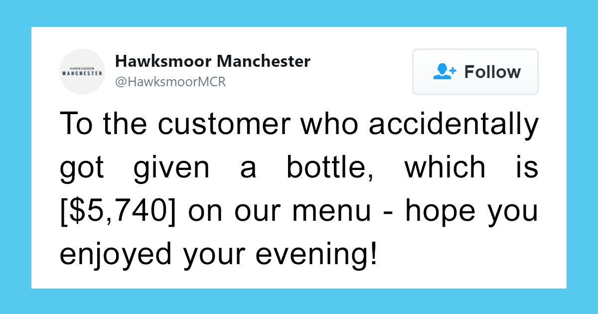 internet applauds the way this restaurant was kind to their staff member who gave a $5,740 wine instead of a cheap one