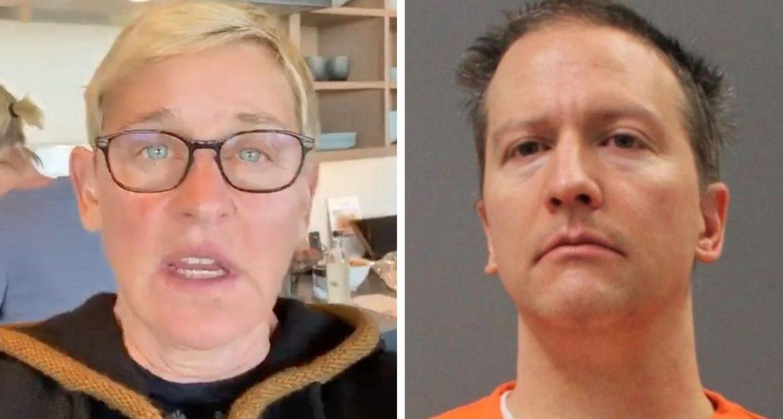 "Ellen Degeneres ""canceled"" Again For Her Response To Derek Chauvin's Guilty Verdict"