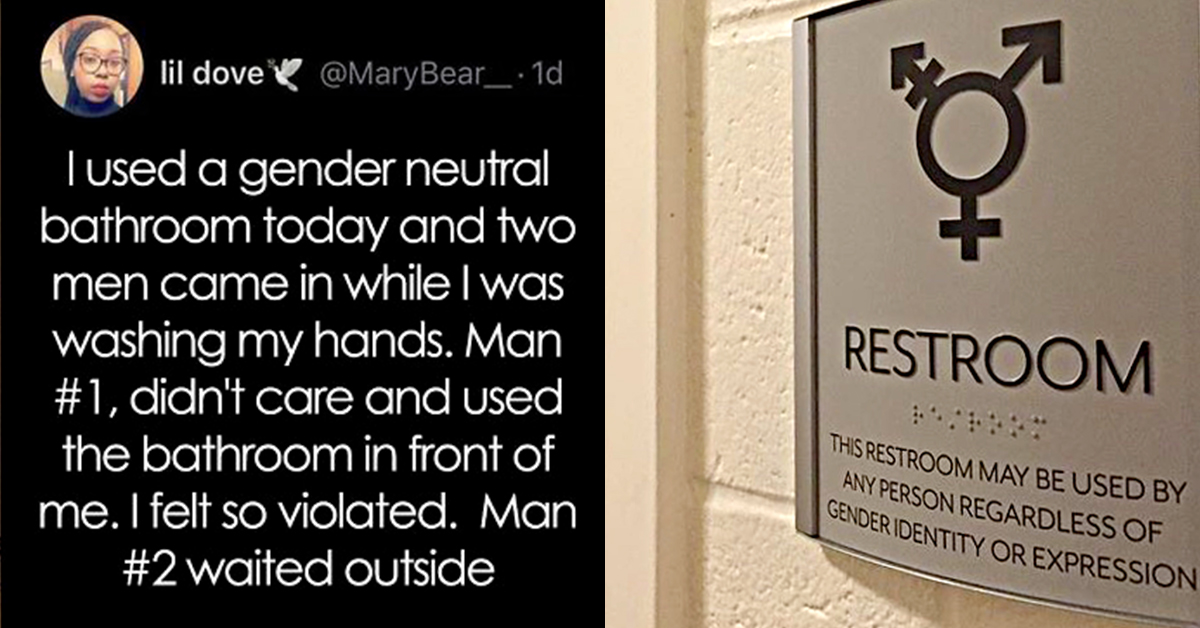 """Woman Feels """"violated"""" When A Man Uses A Gender Neutral Bathroom In Front Of Her"""